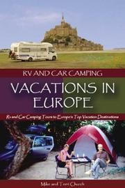 Cover of: RV and Car Camping Vacations in Europe: RV and Car Camping Tours to Europe's Top Vacation Destinations