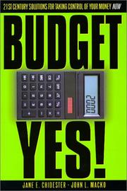 Cover of: BudgetYes! 21st Century Solutions for Taking Control of Your Money Now!