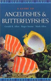 Cover of: A Guide to Angelfishes and Butterflyfishes