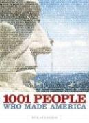 Cover of: 1001 People Who Made America