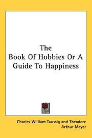 Cover of: The Book Of Hobbies Or A Guide To Happiness