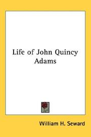 Cover of: Life of John Quincy Adams