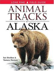 Cover of: Animal Tracks of Alaska (Animal Tracks Guides)