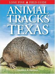 Cover of: Animal Tracks of Texas (Animal Tracks Guides)