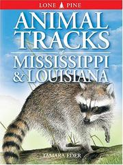 Cover of: Animal Tracks of Mississippi & Louisiana (Animal Tracks Guides)
