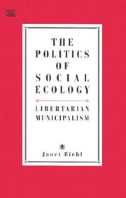 Cover of: The Politics of Social Ecology