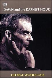 Cover of: Dawn and the darkest hour: a study of Aldous Huxley.