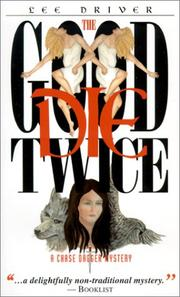 Cover of: The Good Die Twice (Chase Dagger Mysteries)