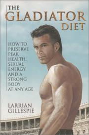 Cover of: The Gladiator Diet