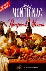 Cover of: Michel Montignac Recipes and Menus (Adapted for North America)
