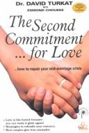 Cover of: The Second Commitment...for Love