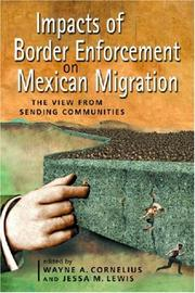 Cover of: Impacts of border enforcement on Mexican migration