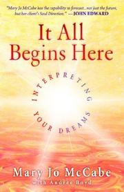 Cover of: It All Begins Here