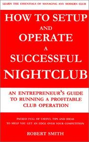 Cover of: How to Setup and Operate a Successful Nightclub