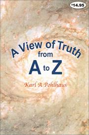 Cover of: A View of Truth from A to Z