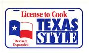 Cover of: License to Cook Texas Style Revised, Expanded