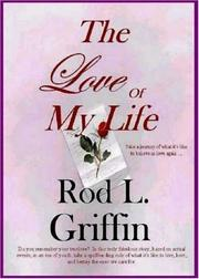 Cover of: The Love Of My Life