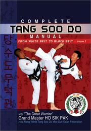 Cover of: Complete Tang Soo Do Manual, from White Belt to Black Belt, Vol. 1