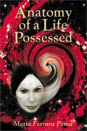 Cover of: Anatomy of A Life Possessed