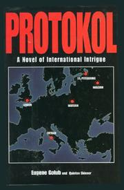 Cover of: Protokol: a novel of international intrigue
