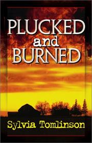 Cover of: Plucked and Burned