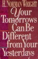 Cover of: Your tomorrows can be different from your yesterdays