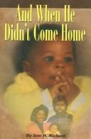 Cover of: And When He Didn't Come Home