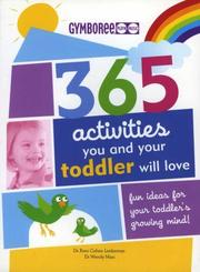 Cover of: Gymboree 365 Activities You and Your Toddler Will Love