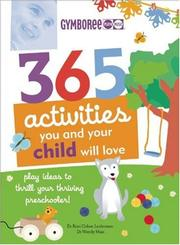 Cover of: 365 Activities You and Your Child Will Love