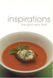 Cover of: Girls Who Dish! Inspirations