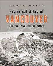 Cover of: Historical Atlas of Vancouver and the Lower Fraser Valley
