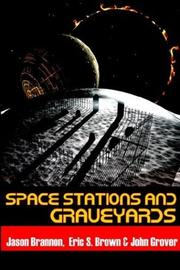 Cover of: Space Stations and Graveyards