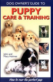 Cover of: Puppy Care and Training (Dog Owner's Guide)
