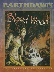 Cover of: The Blood Wood (Earthdawn, 6113)