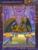 Cover of: Corporate Download (Shadowrun) (Shadowrun)