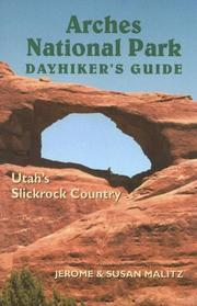 Cover of: Arches National Park Dayhiker's Guide