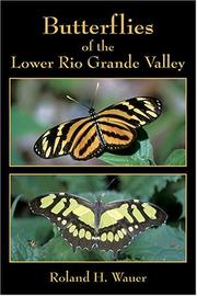 Cover of: Butterflies Of The Lower Rio Grande