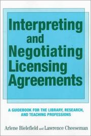 Cover of: Interpreting and Negotiating Licensing Agreements