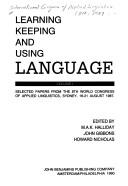 Cover of: Learning, Keeping and Using Language I-II