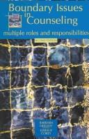 Cover of: Boundary Issues in Counseling: Multiple Roles And Responsibilities