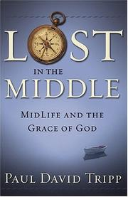 Cover of: Lost in the Middle: Midlife and the Grace of God