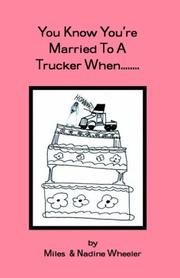 Cover of: You Know You're married to a Trucker When...