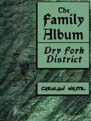 Cover of: The Family Album, Dry Fork District