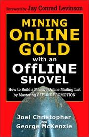 Cover of: Mining Online Gold with an Offline Shovel