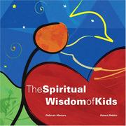 Cover of: The Spiritual Wisdom of Kids