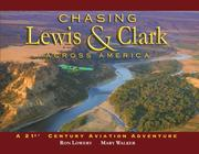 Cover of: Chasing Lewis & Clark Across America