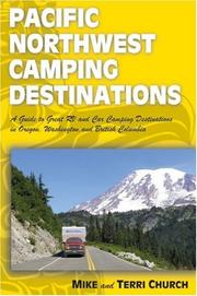 Cover of: Pacific Northwest Camping Destinations (Camping Destinations series)