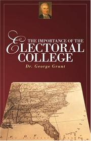 Cover of: The Importance of the Electoral College