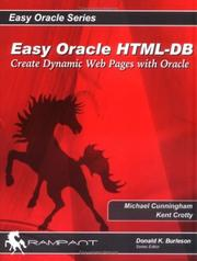 Cover of: Easy HTML-DB Oracle Application Express: Create Dynamic Web Pages with OAE (Easy Oracle Series)