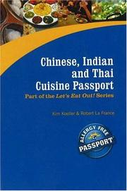 Cover of: Chinese, Indian and Thai Cuisine Passport (Let's Eat Out!)